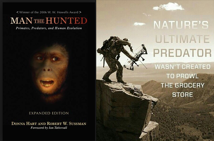 """Cover of the book """"Man the Hunted,"""" showing a terrified human-like primate (left) and a meme expressing the common perception of humans as an """"ultimate predator"""" (right). Notice the importance of the weapon and physical position to in the second image. Citation information for """"Man the Hunted"""" is in reference 4 below. Images used under Fair Use as stated in the Copyright Act of 1976, 17 U.S.C. § 107."""